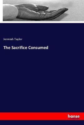 The Sacrifice Consumed, Jermiah Taylor