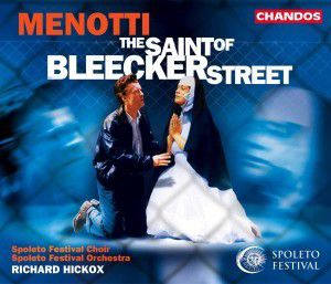 The Saint Of Bleecker Street, Spoleto Festival Choir A.Orch
