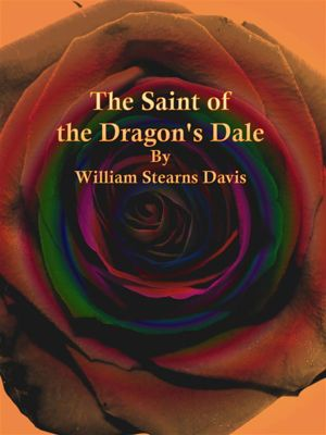 The Saint of the Dragon's Dale, William Stearns Davis
