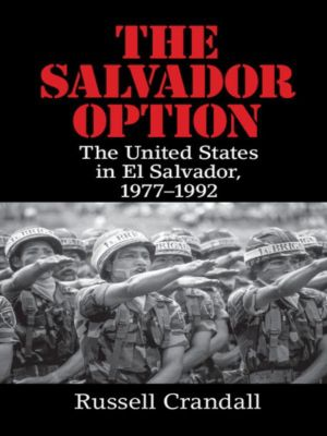 The Salvador Option, Russell Crandall