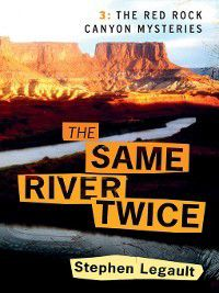 The Same River Twice, Stephen Legault