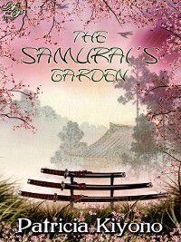 The Samurai's Garden, Patricia Kiyono