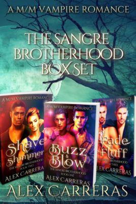 The Sangre Brotherhood: The Sangre Brotherhood: Box Set, Alex Carreras