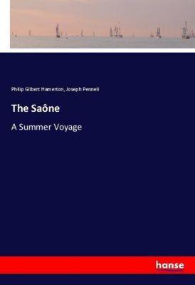 The Saône, Philip Gilbert Hamerton, Joseph Pennell