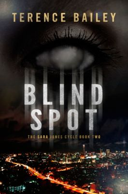 The Sara Jones Cycle: Blind Spot, Terence Bailey