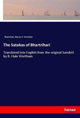 The Satakas of Bhartrihari, Bhartrhari, Biscoe H. Wortham