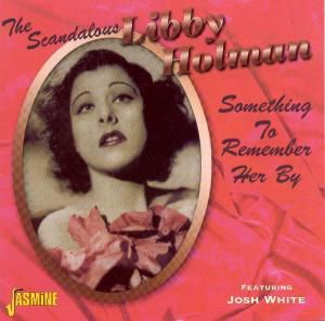 The Scandalous..., Libby Holman