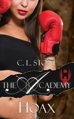 The Scarab Beetle Series: The Academy - Hoax (The Scarab Beetle Series, #5), C. L. Stone