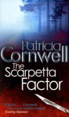 The Scarpetta Factor, Patricia Cornwell