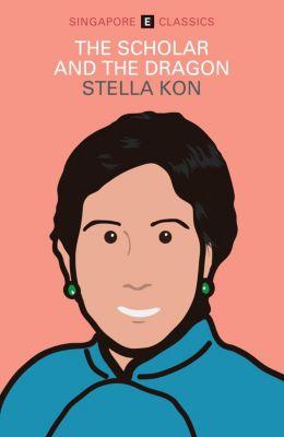 The Scholar and the Dragon, Stella Kon
