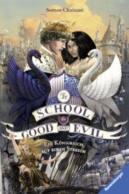The School for Good & Evil: The School for Good and Evil, Band 4: Ein Königreich auf einen Streich, Soman Chainani