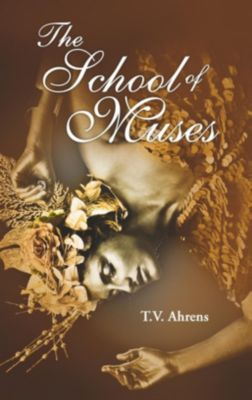 The School of Muses, T. V. Ahrens