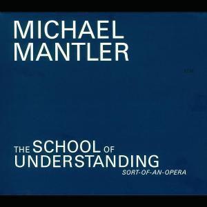 The School Of Understanding, Michael Mantler, W Jack Bruce