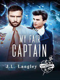 The Sci-Regency: My Fair Captain, J.L. Langley