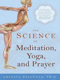 The Science of Meditation, Yoga and Prayer, Amitava Dusgupta