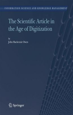 The Scientific Article in the Age of Digitization, John Mackenzie Owen