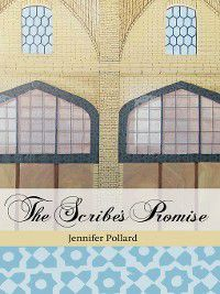 The Scribe's Promise, Jennifer Pollard