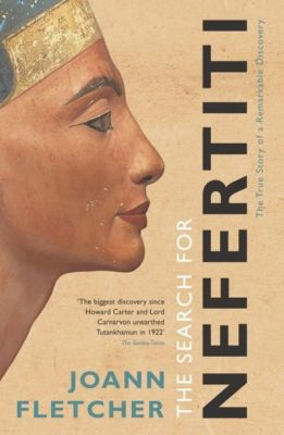 The Search For Nefertiti, Joann Fletcher