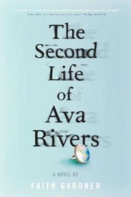 The Second Life of Ava Rivers, Faith Gardner