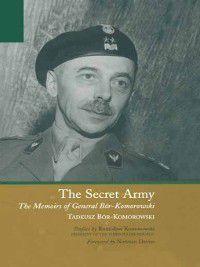 The Secret Army, Tadeusz Bor-komorowski