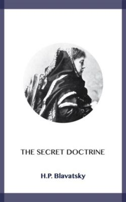 The Secret Doctrine, H.P. Blavatsky