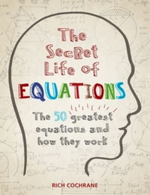 The Secret Life of Equations, Richard Cochrane