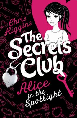 The Secrets Club: Alice in the Spotlight, Chris Higgins