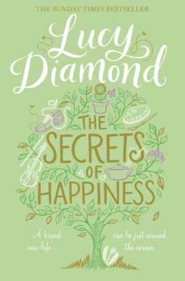 The Secrets of Happiness, Lucy Diamond