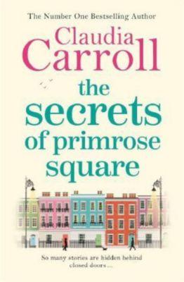 The Secrets of Primrose Square, Claudia Carroll