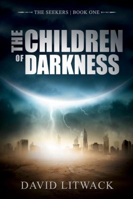 The Seekers: The Children of Darkness (The Seekers, #1), David Litwack