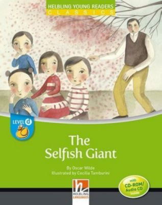 The Selfish Giant, mit 1 CD-ROM/Audio-CD, Oscar Wilde