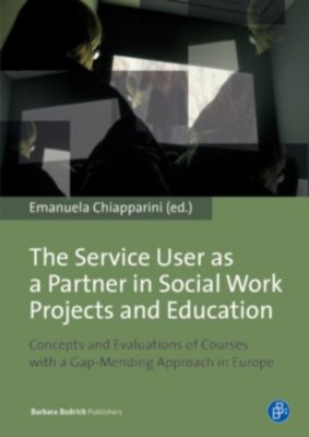 The Service User as a Partner in Social Work Projects and Education