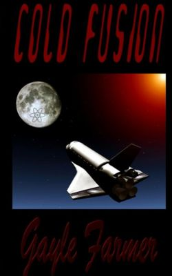 The Sessions and Browning Detective Series: Cold Fusion, Gayle Farmer