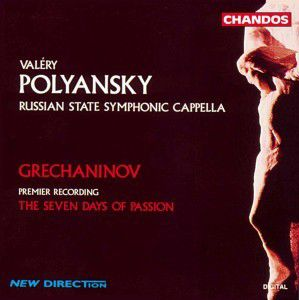 The Seven Days Of Passion, Valeri Polyansky, Sruss & Cappella