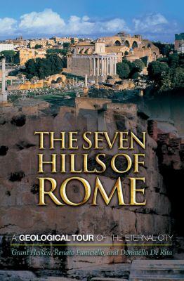 The Seven Hills of Rome, Grant Heiken, Renato Funiciello, Donatella Rita