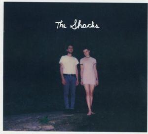 The Shacks, The Shacks