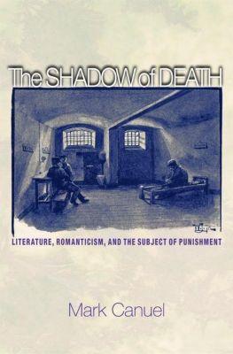 The Shadow of Death, Mark Canuel