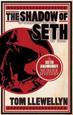 The Shadow of Seth, Tom Llewellyn