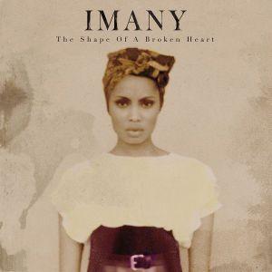 The Shape Of A Broken Heart, Imany