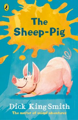 The Sheep-pig, Dick King-Smith