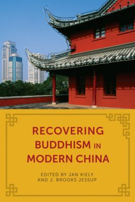 The Sheng Yen Series in Chinese Buddhist Studies: Recovering Buddhism in Modern China