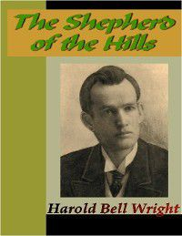 The Shepherd of the Hills, Harold Bell Wright