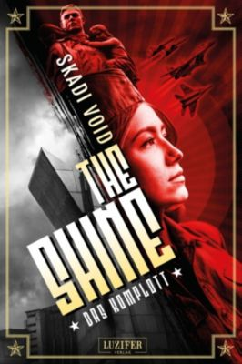 The Shine: The Shine: Das Komplott, Skadi Void