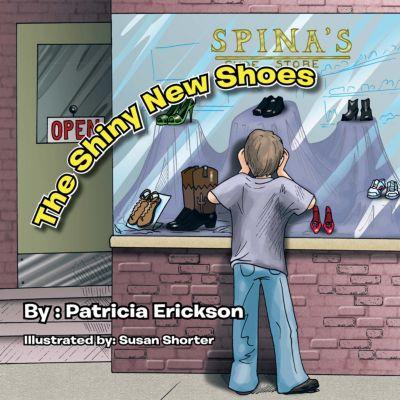 The Shiny New Shoes, Patricia Erickson