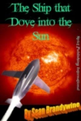 The Ship That Dove into The Sun, Sean Brandywine