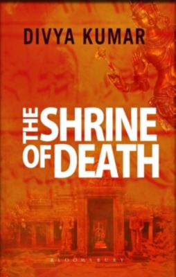 The Shrine of Death, Divya Kumar