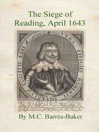 The Siege of Reading, M.C. Barrès-Baker