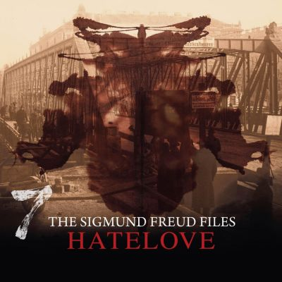 The Sigmund Freud Files: A Historical Psycho Thriller Series - The Sigmund Freud Files, Episode 7: Hatelove, Heiko Martens