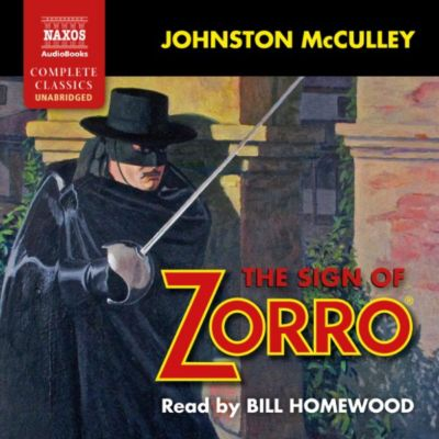 The Sign of Zorro (Unabridged), Johnston McCulley