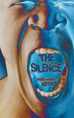 The Silence, Barry Barnett Keith